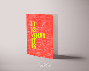 It is what it is Psychology Quote Customized Greeting Cards