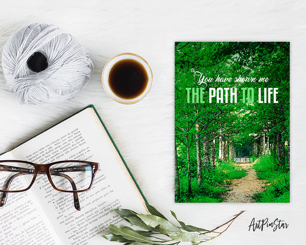 You have shown me the path to life Psalm 16:11 Bible Verse Customized Greeting Card