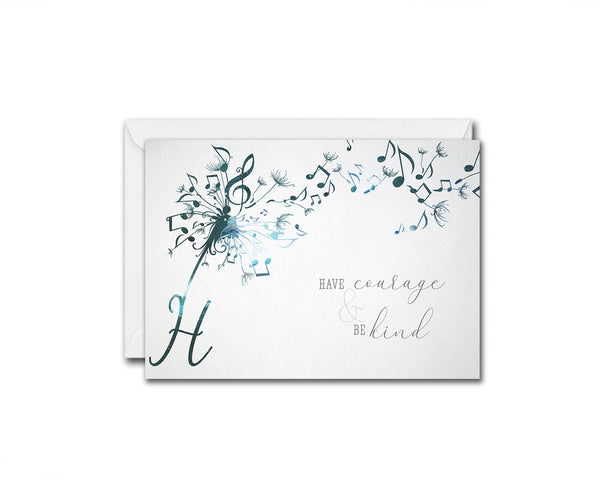 Inspiring Music Quote Letter H Symbol Have courage & be kind