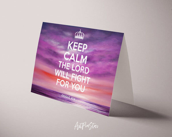 Keep calm the lord will fight for you Exodus 14:14 Bible Verse Customized Greeting Card