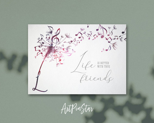 Inspiring Music Quote Letter L Symbol Life is better with true friends
