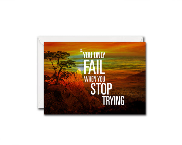 You only fail when you stop trying Albert Einstein Inspirational Quote Customized Greeting Cards