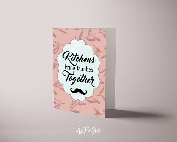 Kitchens bring families together Sign Quote Customized Greeting Cards