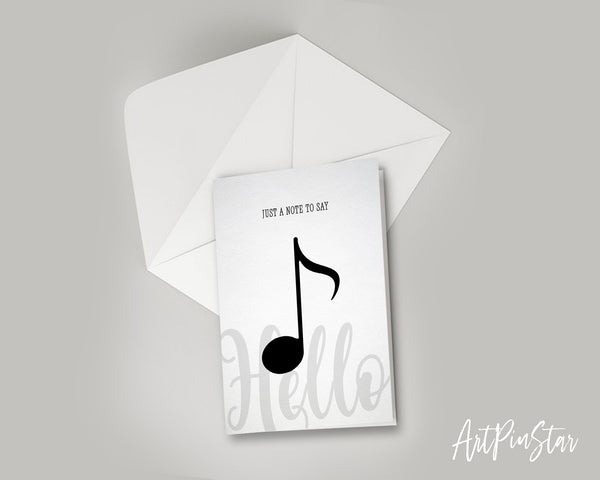 Just a note to say Hello Eighth Note Eighth Note Music Gift Ideas Customizable Greeting Card