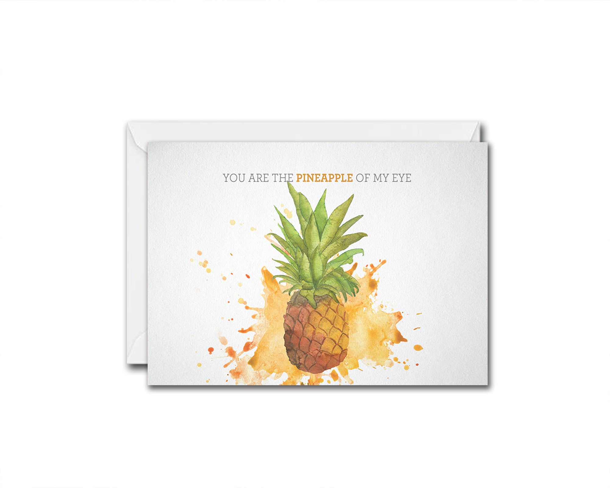 You are the pineapple of my eye Food Customized Gift Cards