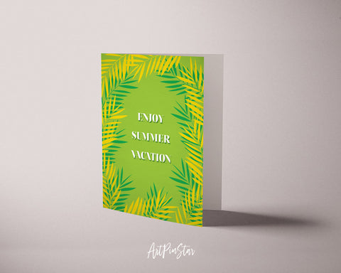 Enjoy summer vacation Botanical Garden Customized Greeting Card