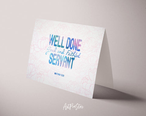 Well Done Good & Faithful Servant Matthew 25:21 Bible Verse Customized Greeting Card