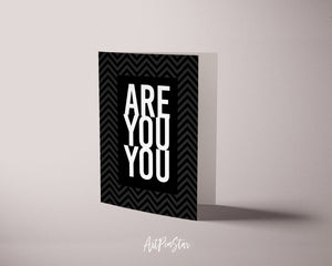 Are You You Life Quote Customized Greeting Cards