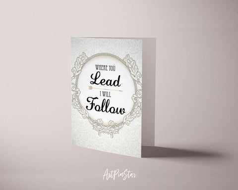 Where you lead I will follow Carole King Motivational Quote Customized Greeting Cards