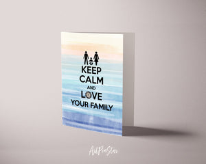 Keep calm and love your family Motivational Quote Customized Greeting Cards