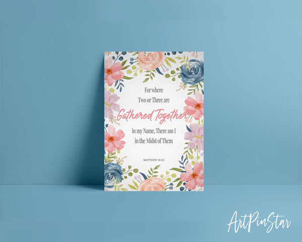 For Where Two or Three Are Gathered Together Matthew 18:20 Bible Verse Customized Greeting Card