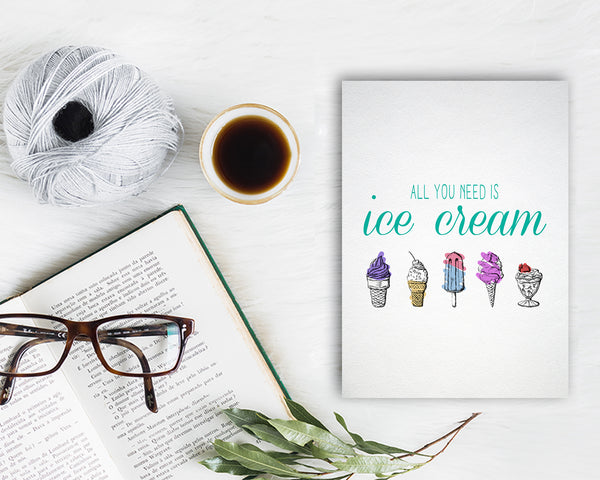 All you need is ice cream Food Customized Gift Cards