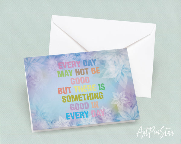 Every day may not be good but there is something good Bible Verse Customized Greeting Card