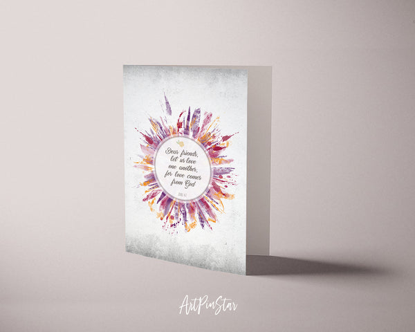 Dear friends, let us love on another John 4;7 Bible Verse Customized Greeting Card