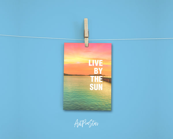 Live by the sun JT Jackson Quote Customized Greeting Cards