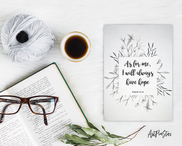 As for me, I will always have hope Psalm71:14 Bible Verse Customized Greeting Card