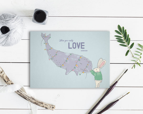 When you really love someone Whale Animal Greeting Cards
