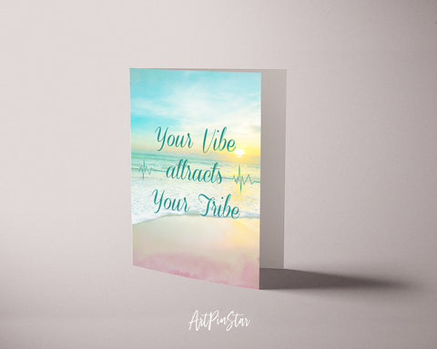 Your vibe attracts your tribe Life Quote Customized Greeting Cards