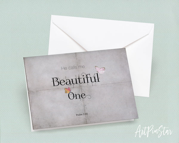 He calls me beautiful one Psalm 2:10 Bible Verse Customized Greeting Card