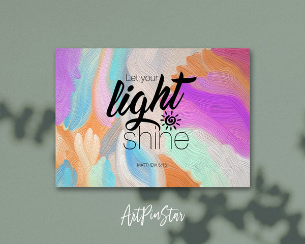 Let your light shine Matthew 5:16 Bible Verse Customized Greeting Card