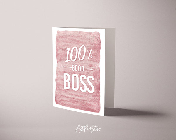 100% Good Boss Funny Quote Customized Greeting Cards