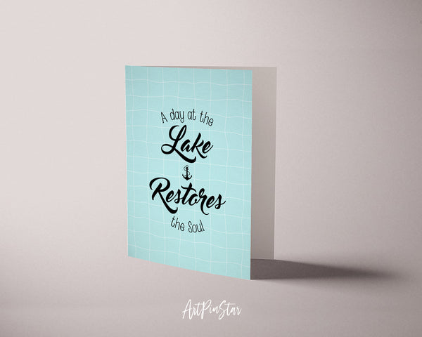 A day at the lake restores the soul Funny Quote Customized Greeting Cards