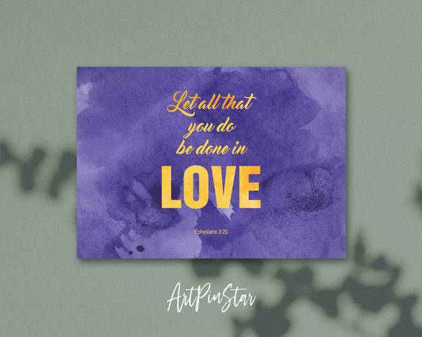 Let all that you do be done in love Bible Verse Customized Greeting Card