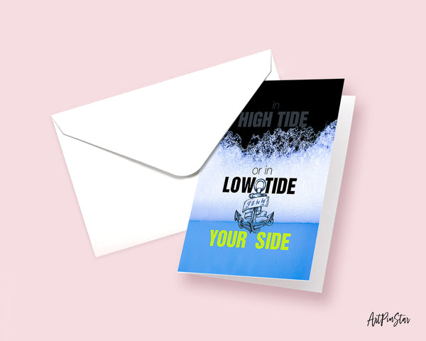 In high tide or in low tide I'll be by your side Bob Marley Inspirational Customized Greeting Card