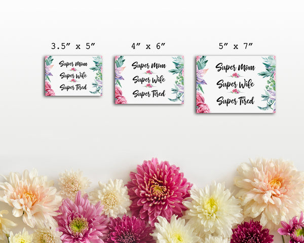 Super mom super wife super tired Mother's Day Occasion Greeting Cards