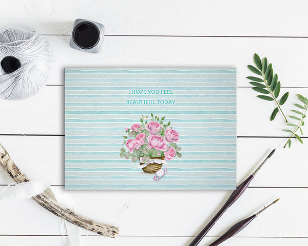 I hope you feel beautiful today Flower Quote Customized Gift Cards
