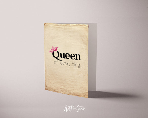 Queen of Everythig Funny Quote Customized Greeting Cards