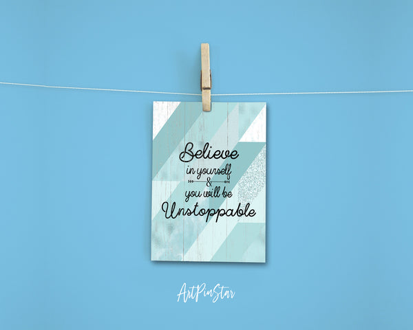 Believe in yourself and you will be unstoppable Inspirational Quote Customized Greeting Cards