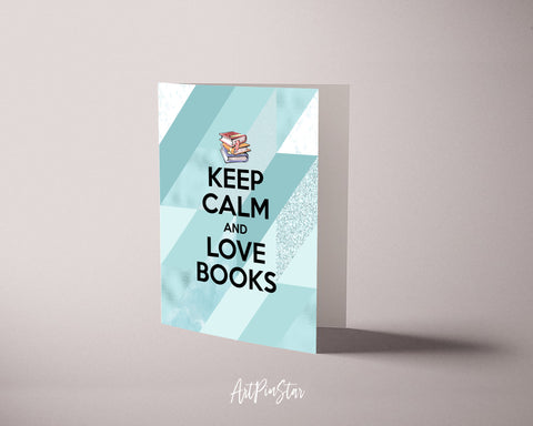 Keep calm and love books Motivational Quote Customized Greeting Cards