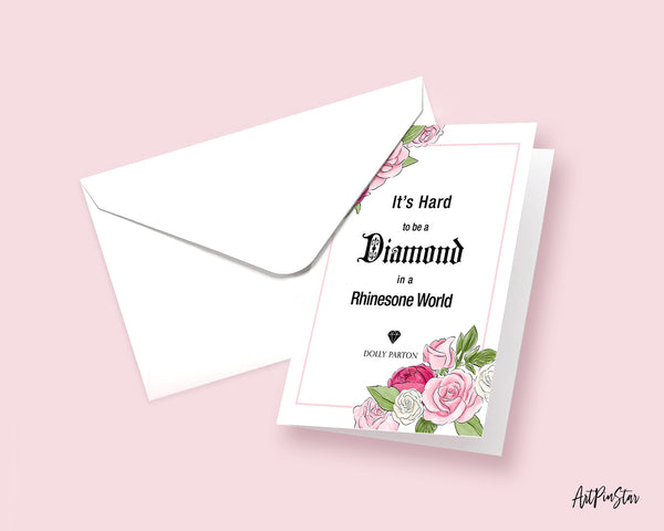 It's hard to be a diamond in a rhinestone world Dolly Parton Motivational Customized Greeting Card
