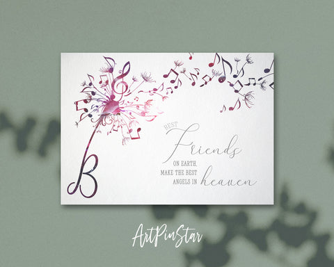 Inspiring Music Quote Letter B Symbol Best friends on earth, make the best angels in heaven