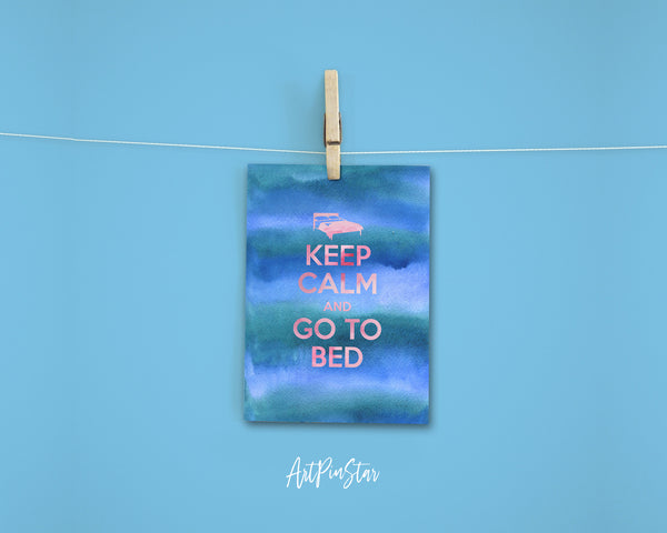 Keep calm and go to bed Motivational Quote Customized Greeting Cards