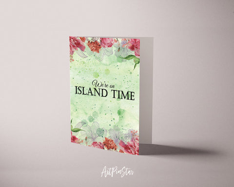 We're on island time Happiness Quote Customized Greeting Cards