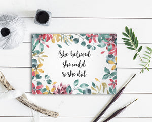 She believed she could so she did Flower Quote Customized Gift Cards