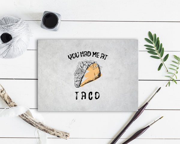 You had me at Taco Food Customized Gift Cards