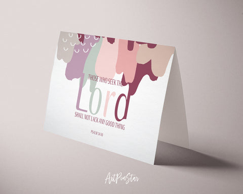 Those who seek the Lord shall not lack any good Psalm 34:10 Bible Verse Customized Greeting Card