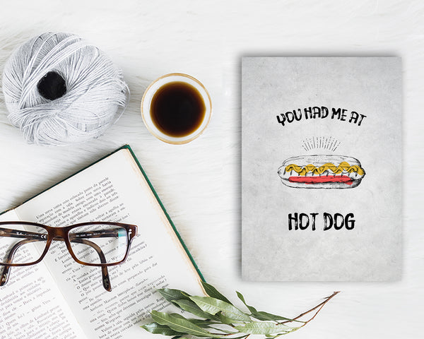 You had me at Hot Dog Food Customized Gift Cards