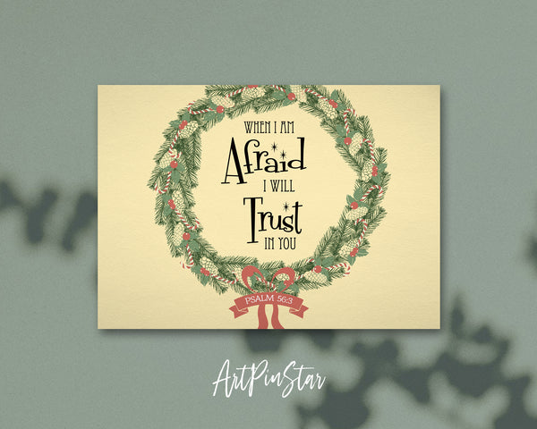 When I am afraid I will trust in you Psalm 56:3 Bible Verse Customized Greeting Card