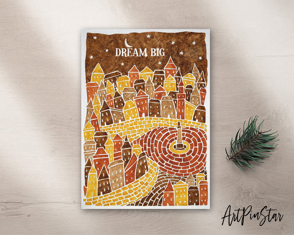 Dream Big Artwork Greeting Cards Personalized Art Prints Posters
