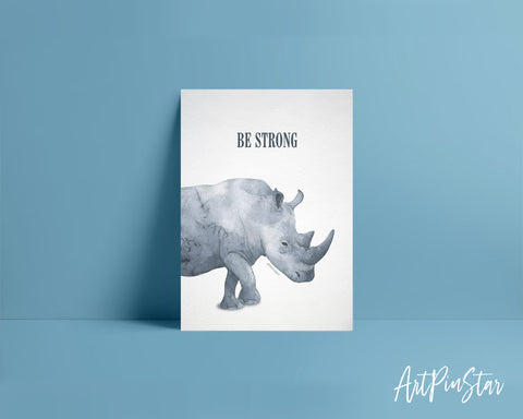 Be Strong Rhinoceros Animal Greeting Cards