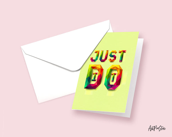 Just do it Campaign Quote Customized Greeting Cards