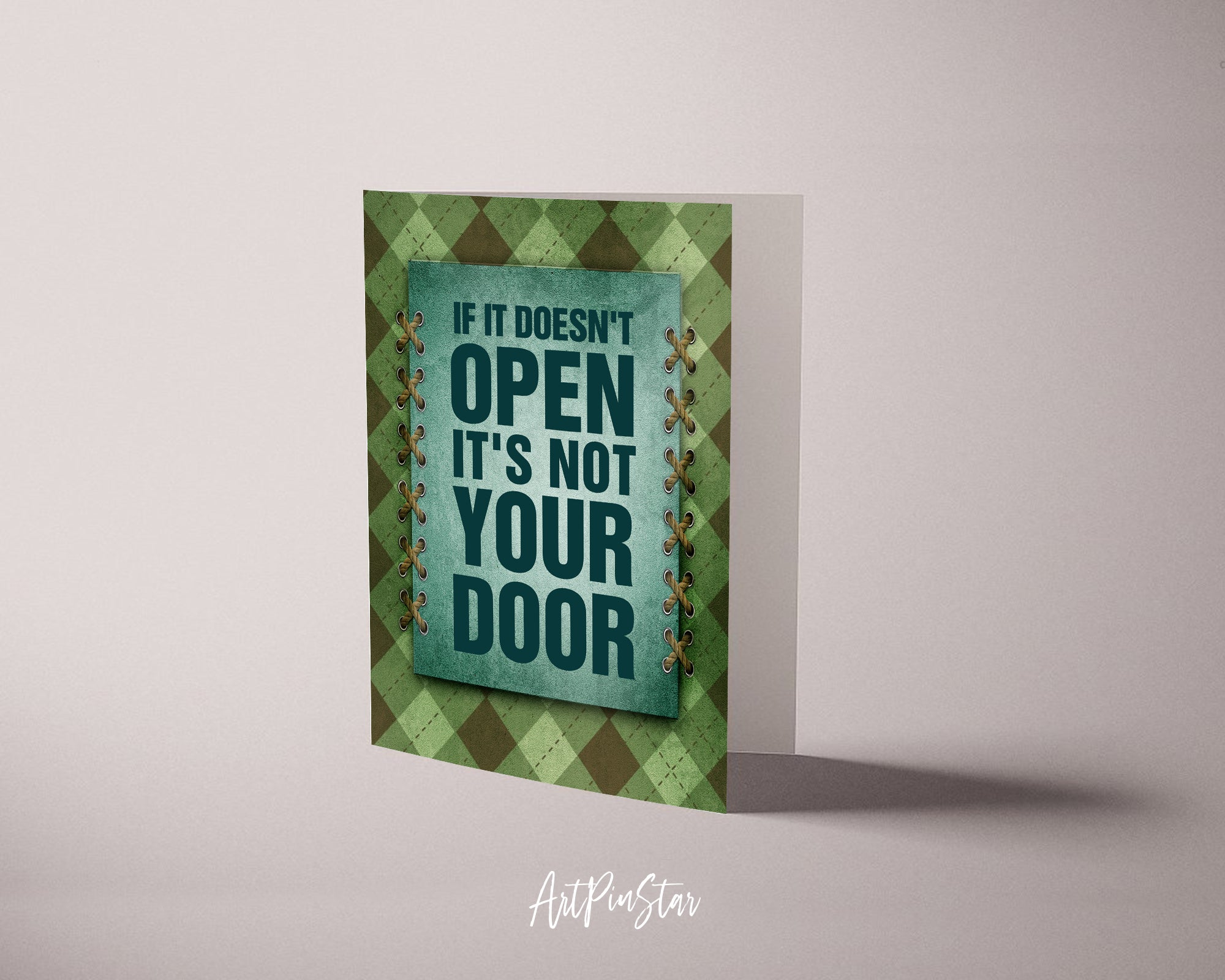 If it doesn't open it's not your door Lifestyle Quote Customized Greeting Cards