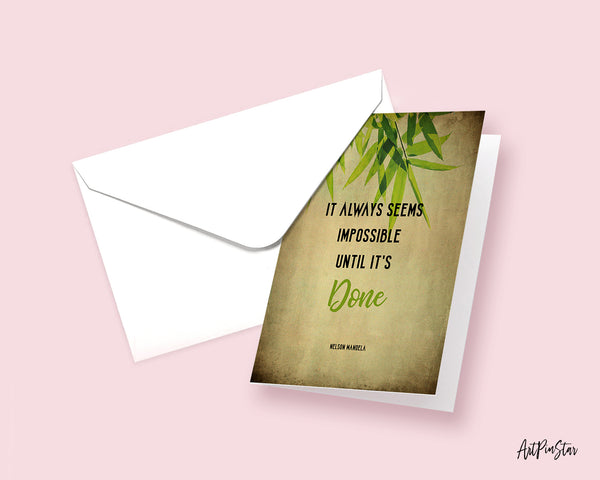 It always seems impossible until it's done Nelson Mandela Motivational Customized Greeting Card