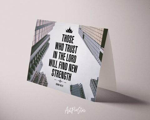 Those who trust in the Lord will find new strength Isaiah 40:31 Bible Verse Customized Greeting Card
