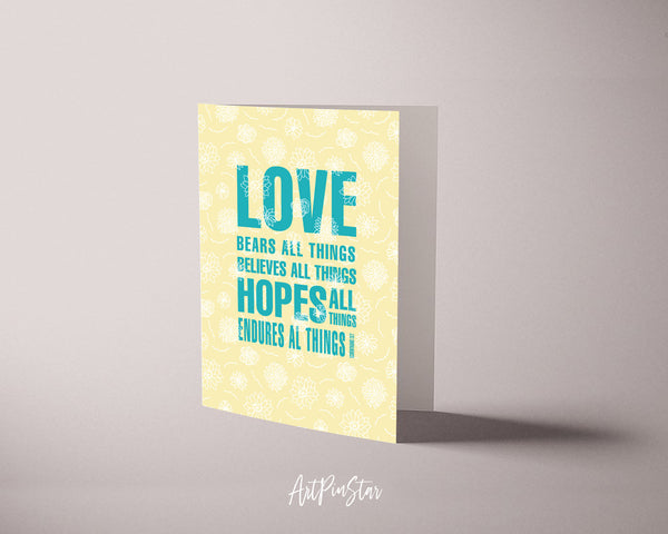 Love bears all things believes 1 Corinthians 13:7 Bible Verses Quote Customized Greeting Cards