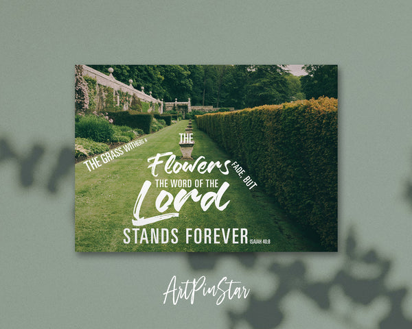 The grass withers & the flowers fade Isaiah 40:8 Bible Verse Customized Greeting Card